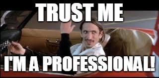 trustmeprofessionalmeme