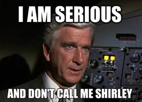 Don't_call_me_shirley.jpg