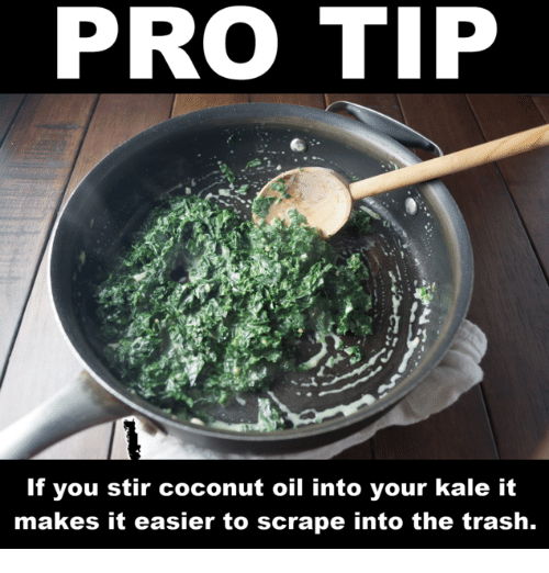 pro-tip-if-you-stir-coconut-oil-into-your-kale-21992174.png